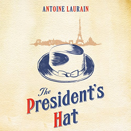 9781908313997: The President's Hat