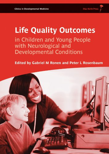 Life Quality Outcomes in Children and Young People with Neurological and Developmental Conditions: ...