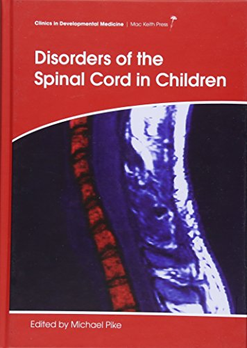 9781908316806: Disorders of the Spinal Cord in Children (Clinics in Developmental Medicine (Mac Keith Press))