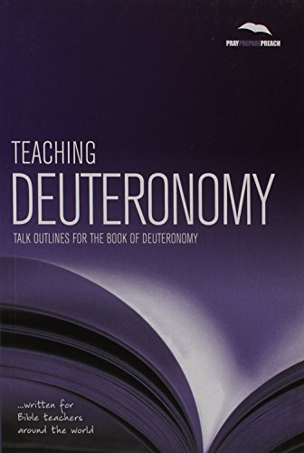 9781908317322: Teaching Deuteronomy (Pray Prepare Preach)