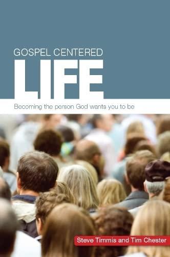 9781908317766: Gospel Centered Life