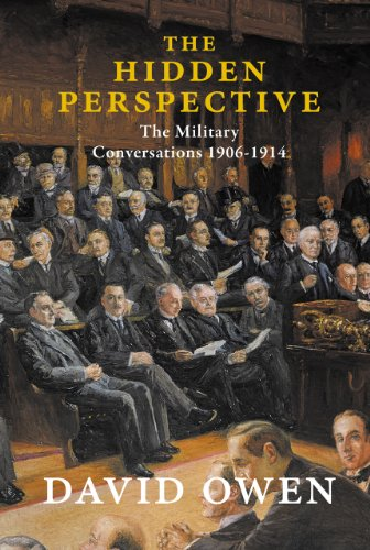 9781908323668: The Hidden Perspective: The Military Conversations of 1906-1914