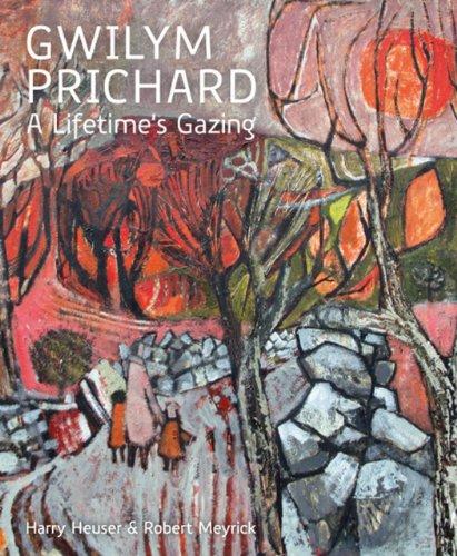 9781908326157: Gwilym Prichard: A Lifetime's Gazing