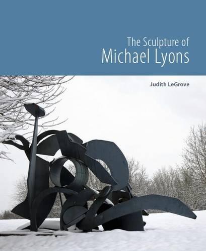 The Sculpture of Michael Lyons: LeGrove, Judith