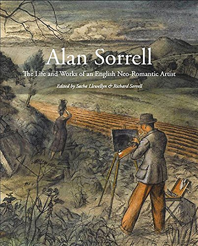 Alan Sorrell: The Life and Works of an English Neo-Romantic Artist: Sansom (Acc)