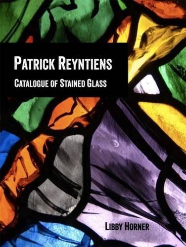 Patrick Reyntiens: Horner, Libby
