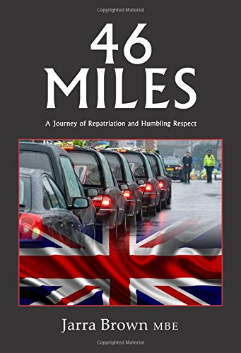 9781908336828: 46 Miles: A Journey of Repatriation and Humbling Respect
