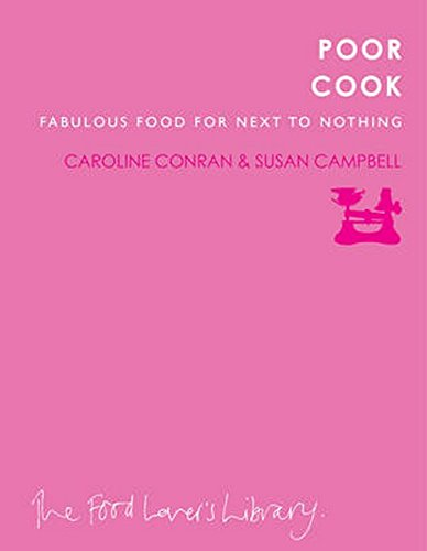 9781908337139: Poor Cook: Fabulous Food for Next to Nothing
