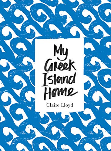 9781908337184: My Greek Island Home