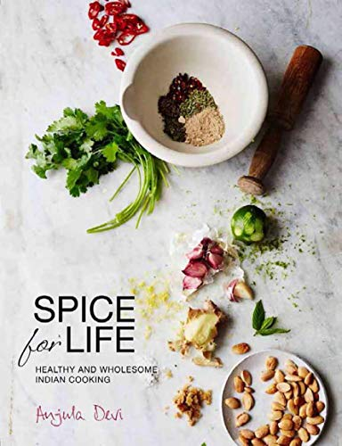 9781908337375: Spice for Life: One Hundred Healthy Indian Recipes