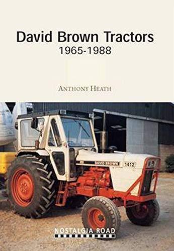 9781908347077: David Brown Tractors 1965-1988