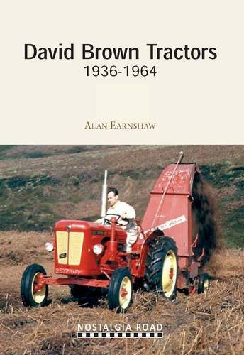 David Brown Tractors 1936-1964 (1908347082) by Earnshaw, Alan