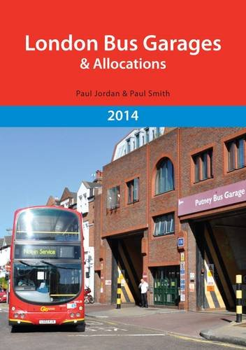 London Bus Garages and Allocations: Paul, Jordan; Smith, Paul