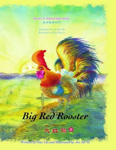 9781908350435: Big Red Rooster (Stories of Animal Signs)