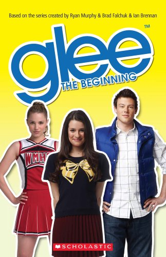 9781908351333: Glee The Beginning (Scholastic Readers)