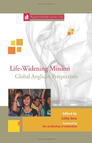 9781908355003: Life Widening Mission: Global Anglican Perspectives