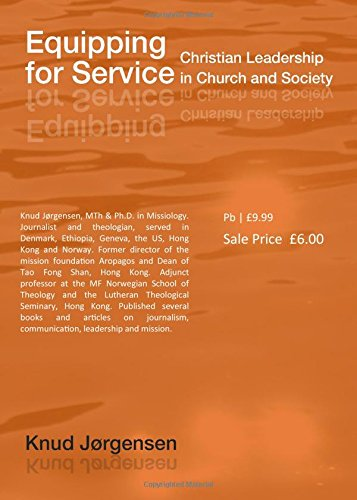 9781908355065: Equipping for Service: Christian Leadership in Church and Society