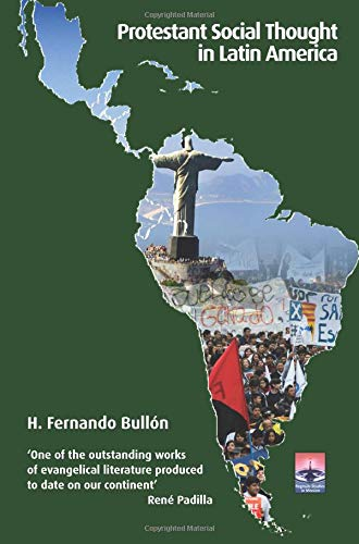 9781908355553: Protestant Social Thought in Latin America: The Debate on Development