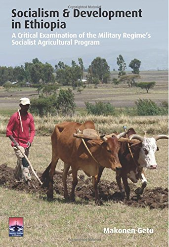 9781908355850: Socialism and Development in Ethiopia: A Critical Examination of the Military Regime's Socialist Agricultural Program