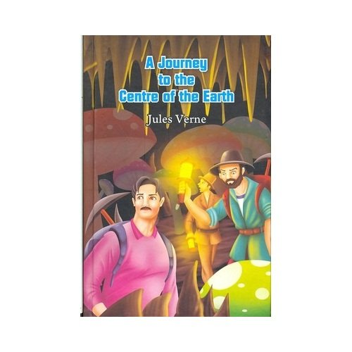 9781908357144: A Journey to the centre of the earth