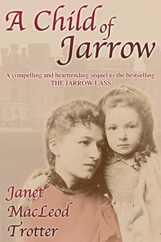 9781908359032: A Child of Jarrow (Jarrow Trilogy)