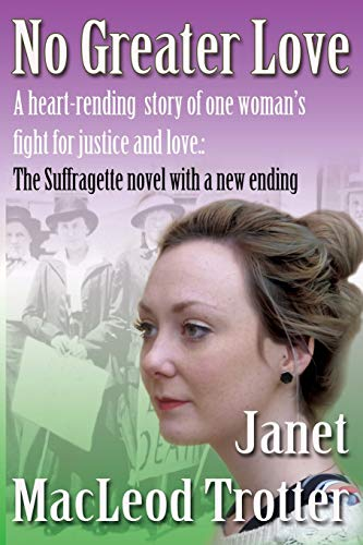 No Greater Love: Trotter, Janet MacLeod