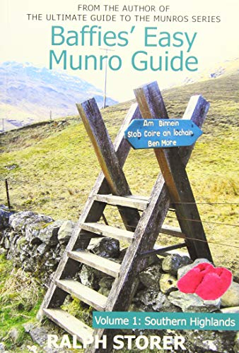 Baffies' Easy Munro Guide: Southern Highlands: Storer, Ralph
