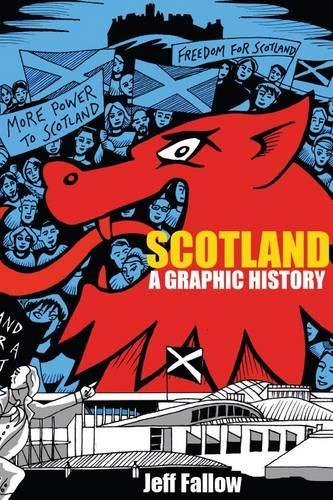 9781908373120: Scotland: A Graphic History