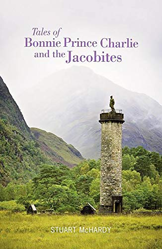 9781908373236: Tales of Bonnie Prince Charlie and the Jacobites (Luath Storyteller)