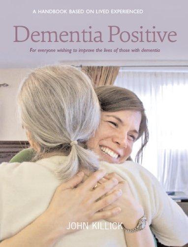 9781908373571: Dementia Positive