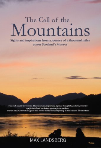 9781908373700: The Call of the Mountains: Sights and Inspirations from a journey of a thousad miles across Scotland's Munro ranges