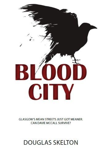 9781908373717: Blood City (Davie McCall)