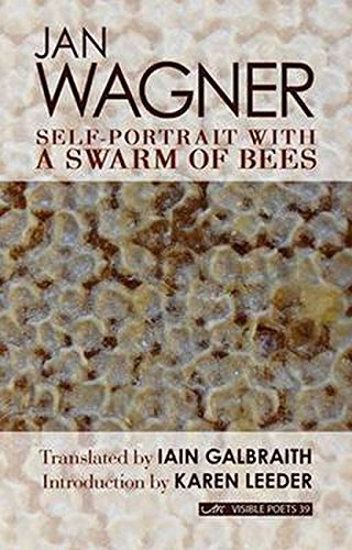 Self-Portrait with a Swarm of Bees (Visible Poets): Wagner, Jan