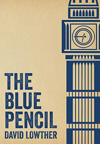 The Blue Pencil: David Lowther