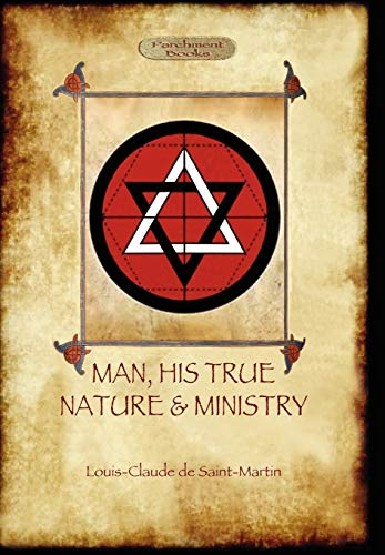 9781908388506: Man, His True Nature and Ministry (Aziloth Books)