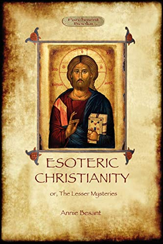9781908388544: Esoteric Christianity - Or, the Lesser Mysteries (Aziloth Books)