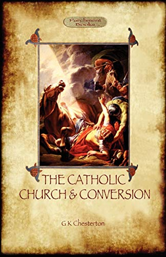 9781908388599: The Catholic Church and Conversion (Aziloth Books)