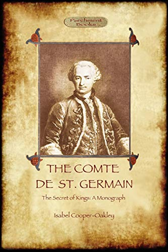 9781908388643: The Comte de St Germain: The Definitive Account of the Famed Alchemist and Rosicrucian Adept (Aziloth Books)