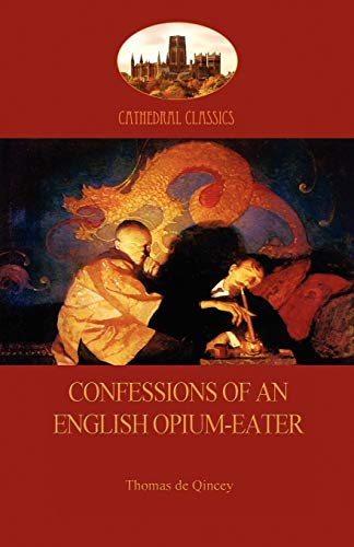 9781908388698: Confessions of an English Opium-Eater (Aziloth Books)