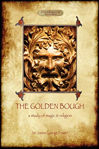 9781908388933: The Golden Bough: a study of magic and religion