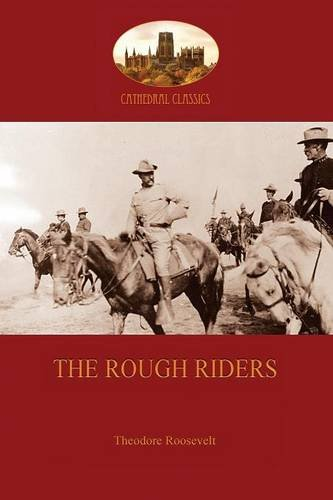 9781908388988: The Rough Riders: Adventures in the Spanish-American War of 1868 (Aziloth Books)