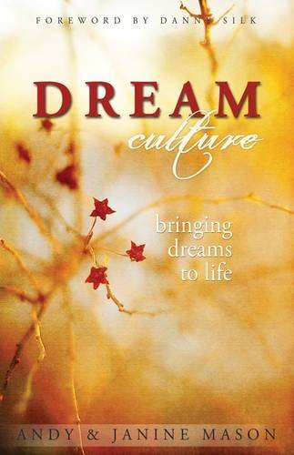 9781908393159: Dream Culture: Bringing Dreams to Life