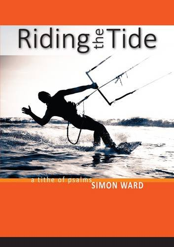 9781908393326: Riding The Tide: A Tithe of Psalms