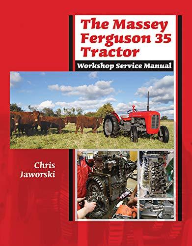 9781908397126: The Massey Ferguson 35 Tractor Workshop Service Manual