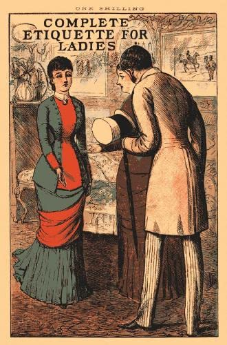 9781908402097: Complete Etiquette for Ladies (Old House)