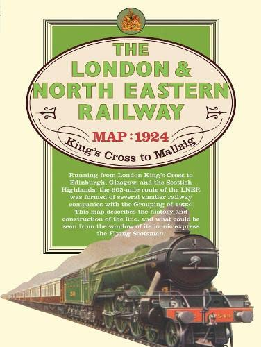 London & North Eastern Railway Map, 1924: Old House Books