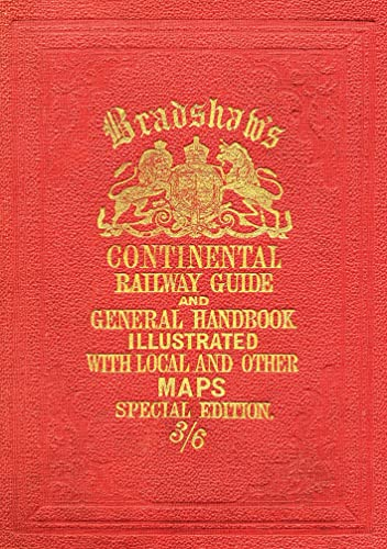 9781908402479: Bradshaw's Continental Railway Guide (full edition) [Lingua Inglese]