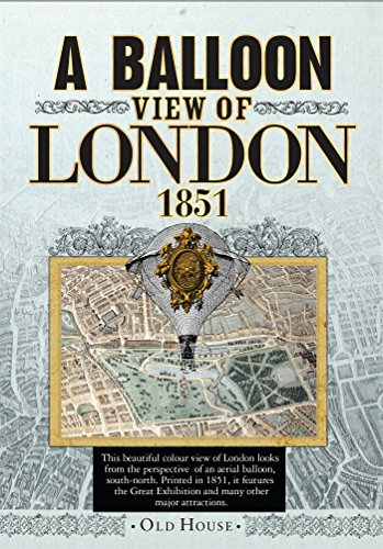 9781908402530: Balloon View of London, 1851 (Old House Projects)