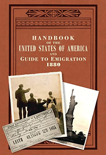 9781908402646: Handbook of the United States of America, 1880: A Guide to Emigration (Old House Projects)