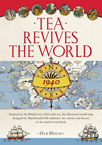9781908402783: Gill\'s Tea Revives the World map, 1940 (Old House ...